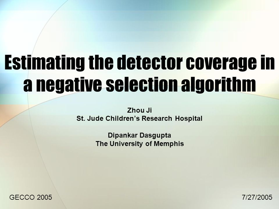 Estimating the detector coverage in a negative selection algorithm Zhou Ji St.