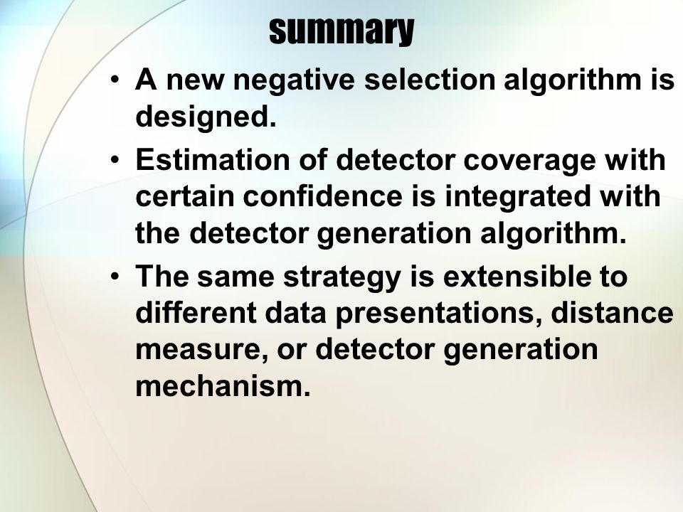 summary A new negative selection algorithm is designed.