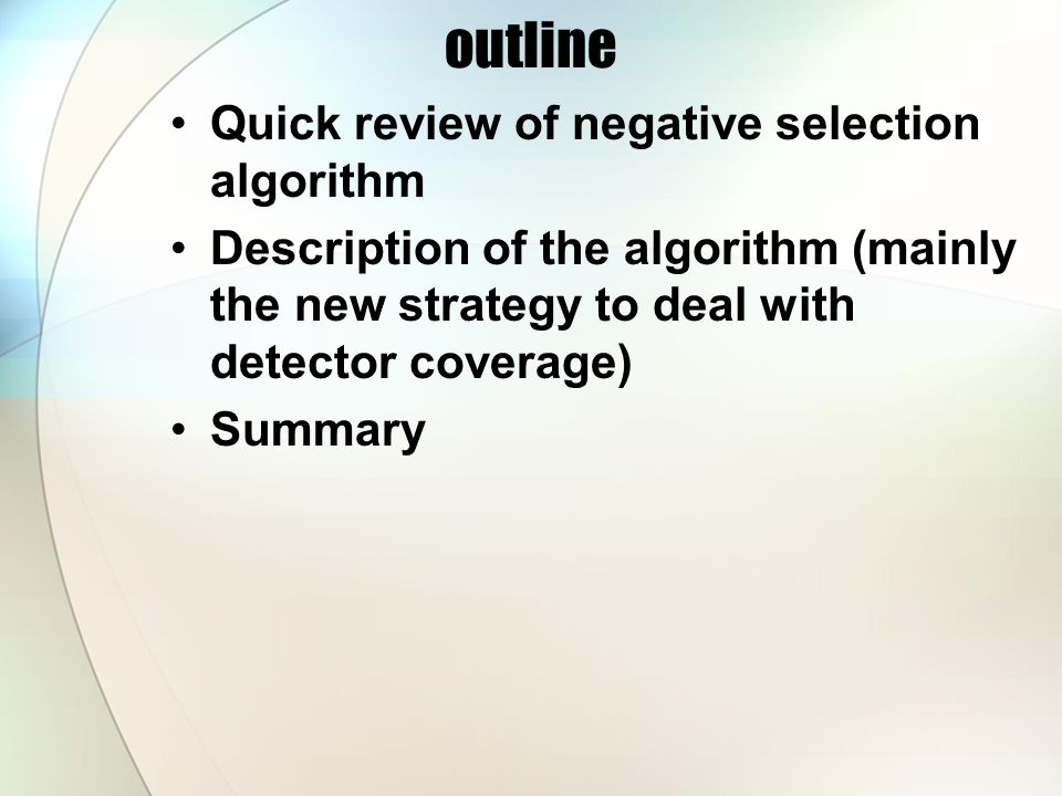 Review of negative selection algorithms Biological metaphor: T cells and thymus Major steps: 1.Generate detector candidates randomly 2.Eliminate those that recognize self samples Major elements of a negative selection algorithm Data/detector representation Matching rule *** Detector generation algorithm
