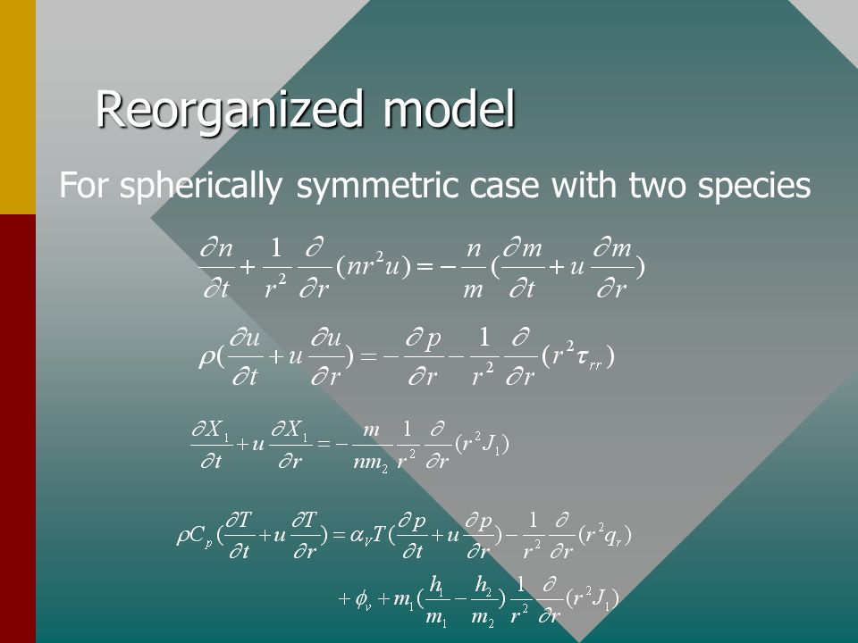 Reorganized model For spherically symmetric case with two species