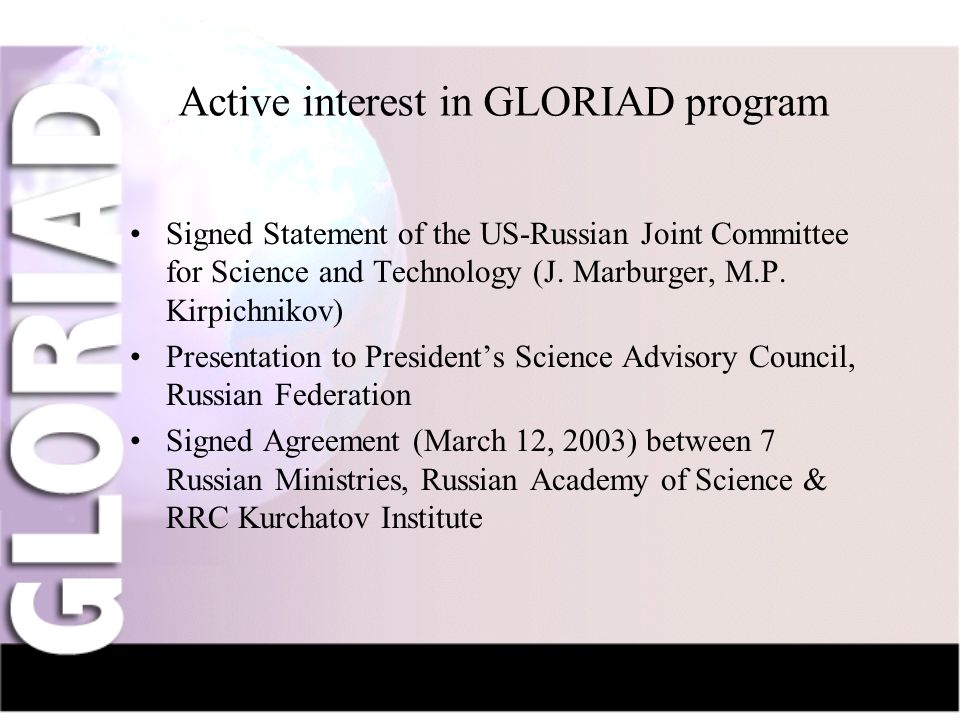 IntroductionNauka-NetCIV-NetFriendsGridsThe Future Active interest in GLORIAD program Signed Statement of the US-Russian Joint Committee for Science and Technology (J.