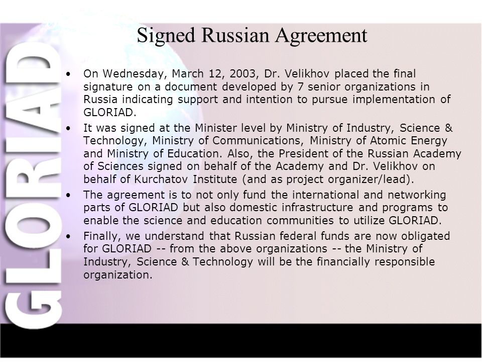 IntroductionNauka-NetCIV-NetFriendsGridsThe Future Signed Russian Agreement On Wednesday, March 12, 2003, Dr.