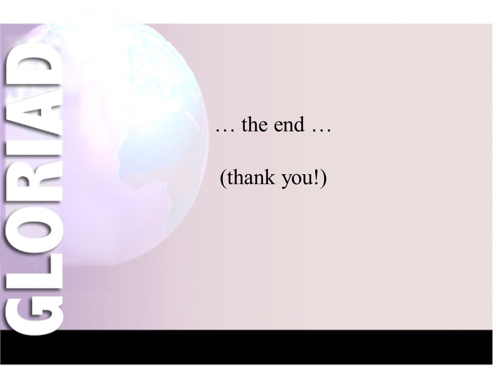 IntroductionNauka-NetCIV-NetFriendsGridsThe Future … the end … (thank you!)