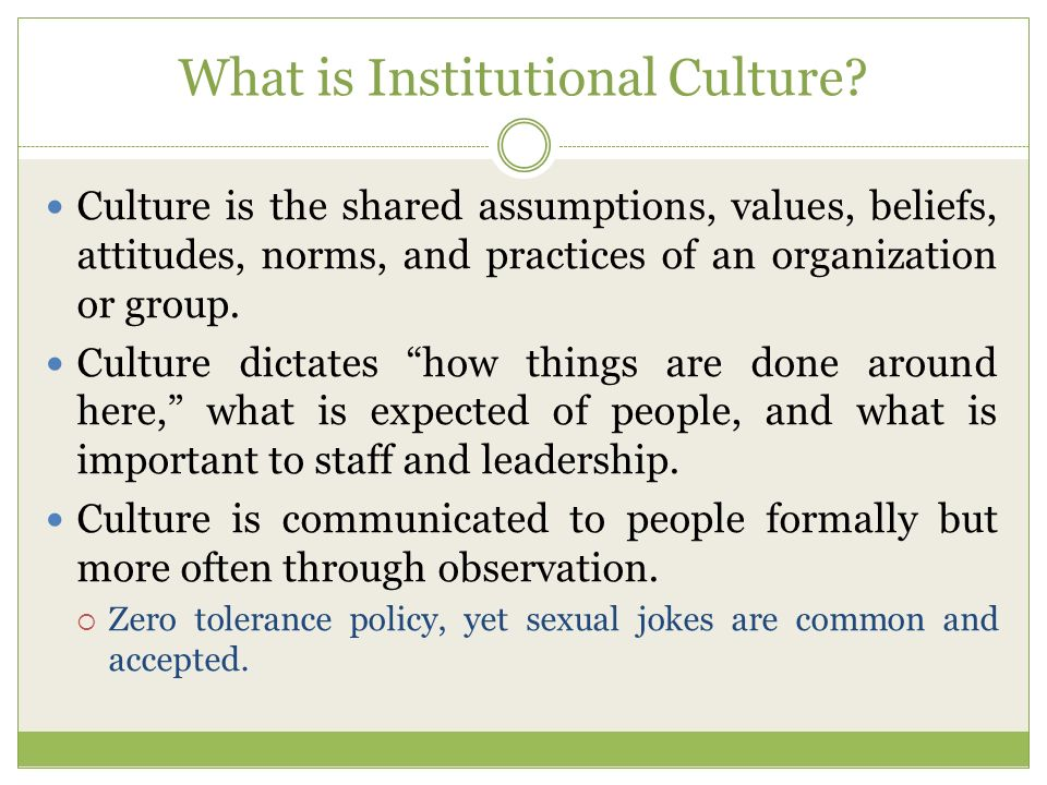 What is Institutional Culture.