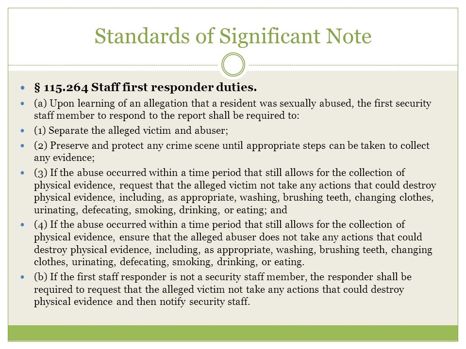 Standards of Significant Note § 115.264 Staff first responder duties.