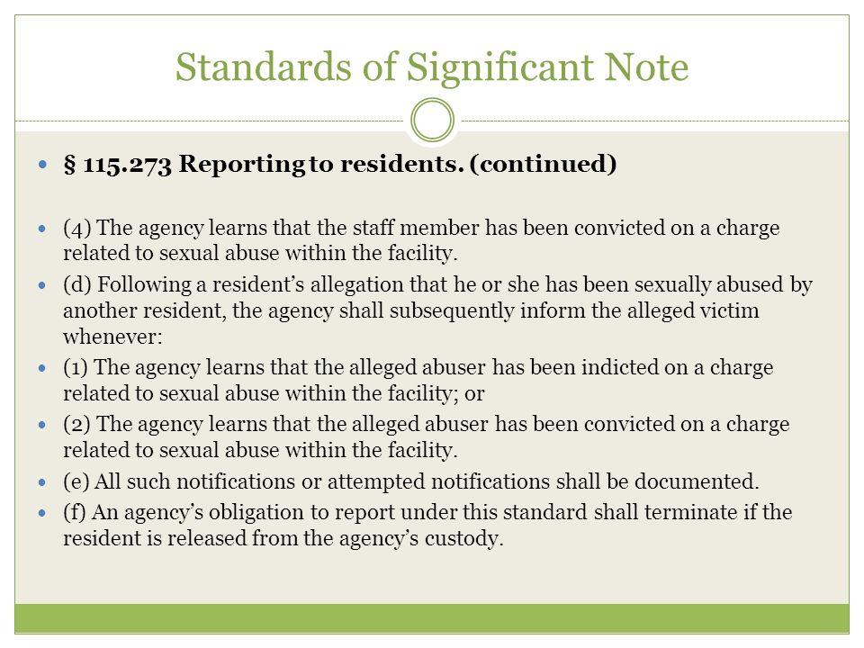 Standards of Significant Note § 115.273 Reporting to residents.
