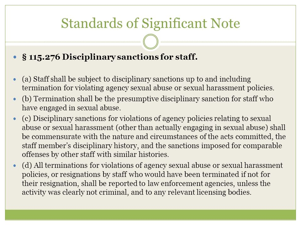 Standards of Significant Note § 115.276 Disciplinary sanctions for staff.