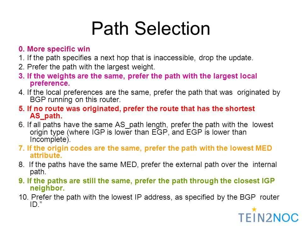 NOC Path Selection 0. More specific win 1.