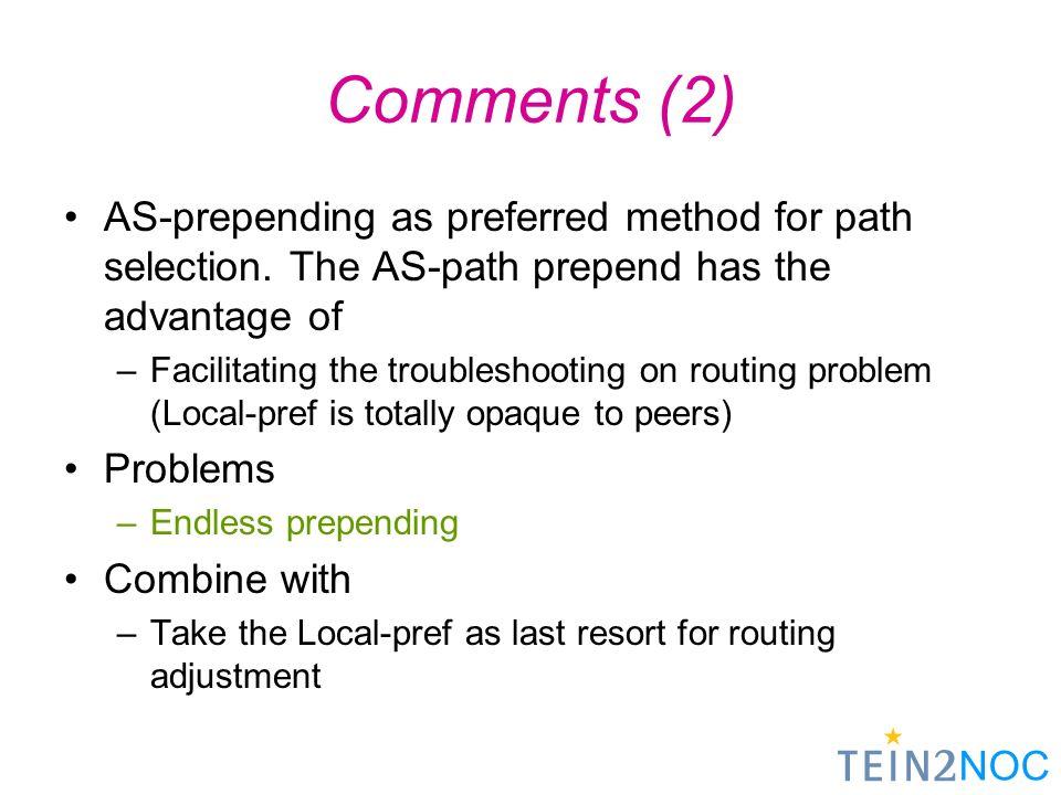 NOC Tough Problem Control the inbound traffic –More specific? BGP TTL? BGP scope?