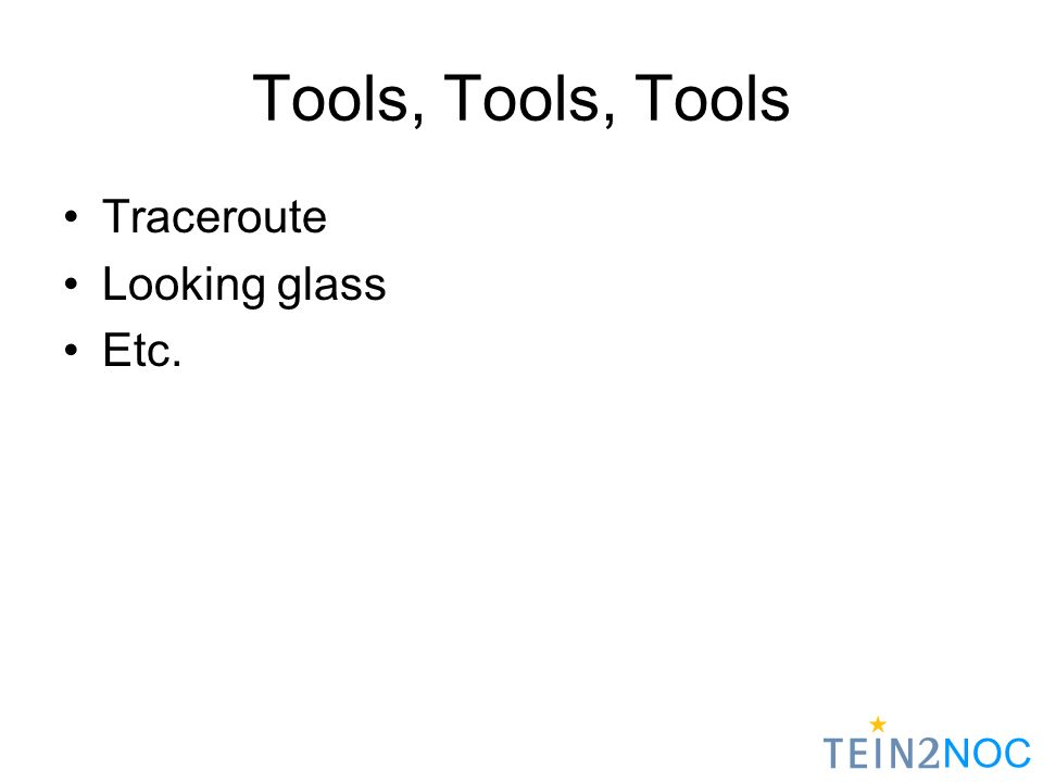 NOC Tools, Tools, Tools Traceroute Looking glass Etc.