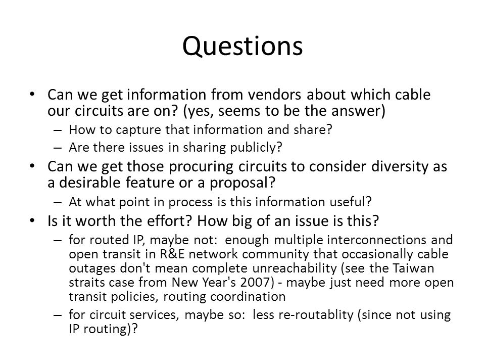 Questions Can we get information from vendors about which cable our circuits are on? (yes, seems to be the answer) – How to capture that information a