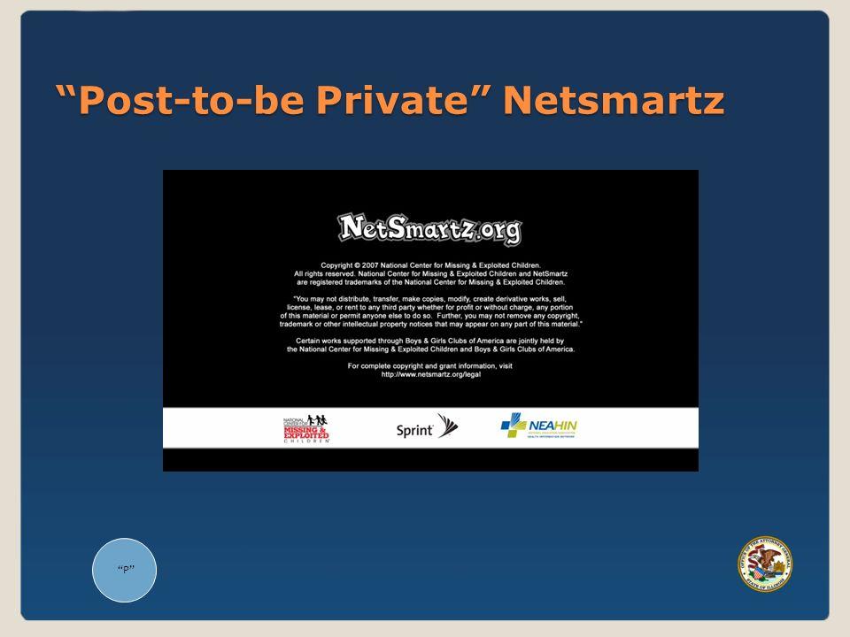P Post-to-be Private Netsmartz