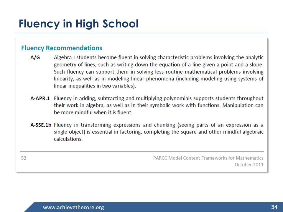 www.achievethecore.org Fluency in High School 34