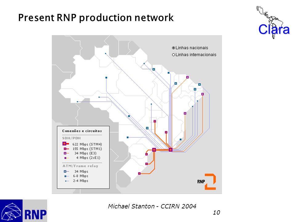 Clara Michael Stanton - CCIRN 2004 10 Present RNP production network