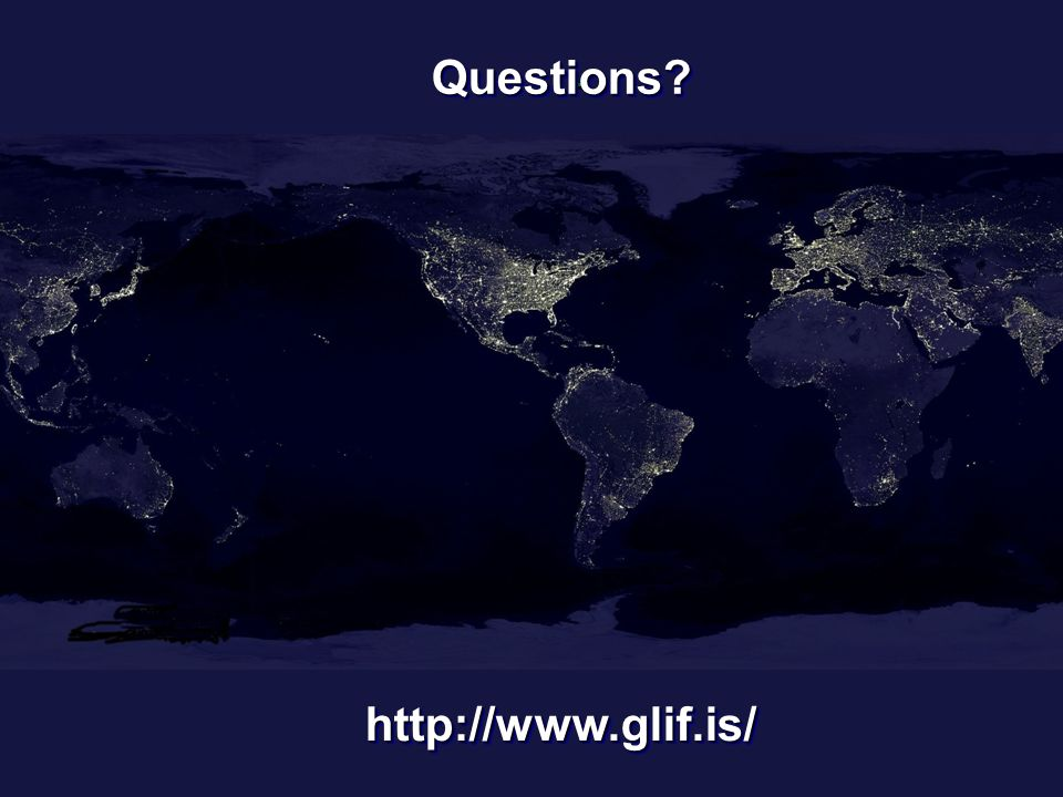 Questions Questions http://www.glif.is/http://www.glif.is/