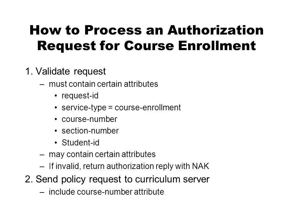 How to Process an Authorization Request for Course Enrollment 1.