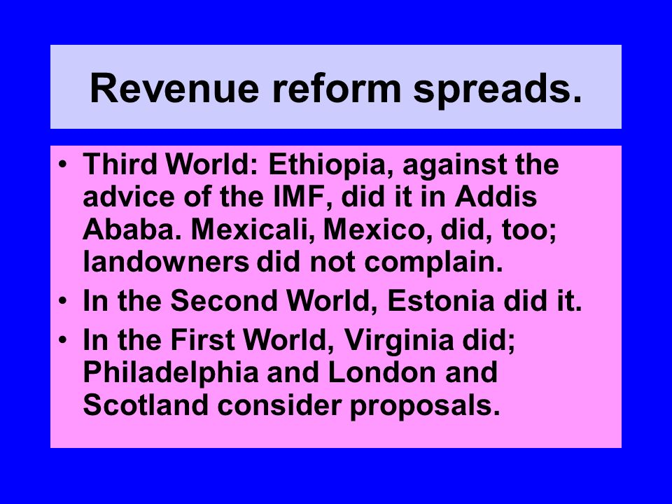 Revenue reform spreads.