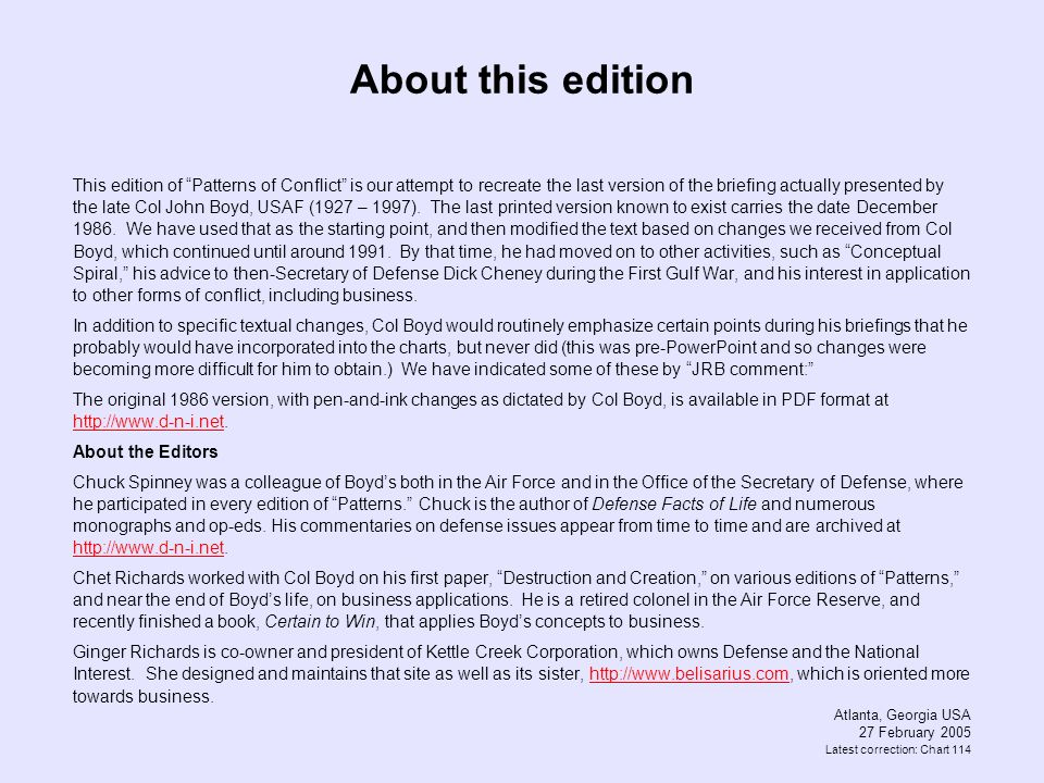 About this edition This edition of Patterns of Conflict is our attempt to recreate the last version of the briefing actually presented by the late Col