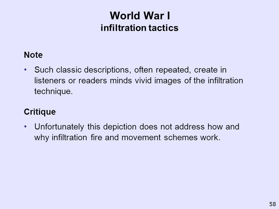 World War I infiltration tactics Note Such classic descriptions, often repeated, create in listeners or readers minds vivid images of the infiltration