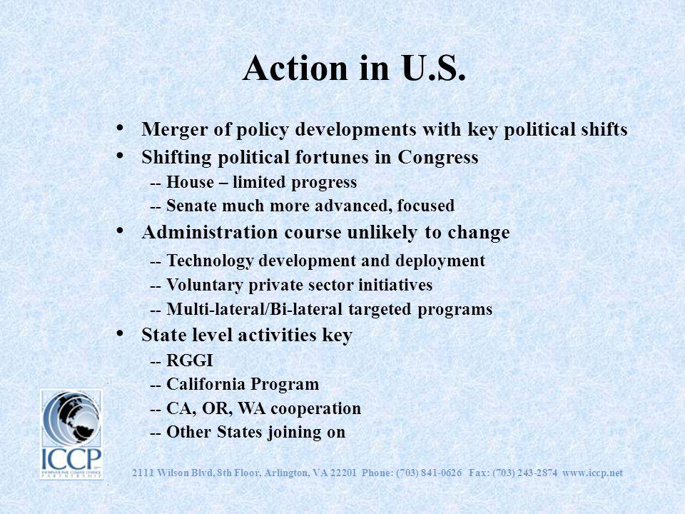 2111 Wilson Blvd, 8th Floor, Arlington, VA 22201 Phone: (703) 841-0626 Fax: (703) 243-2874 www.iccp.net Action in U.S. Merger of policy developments w