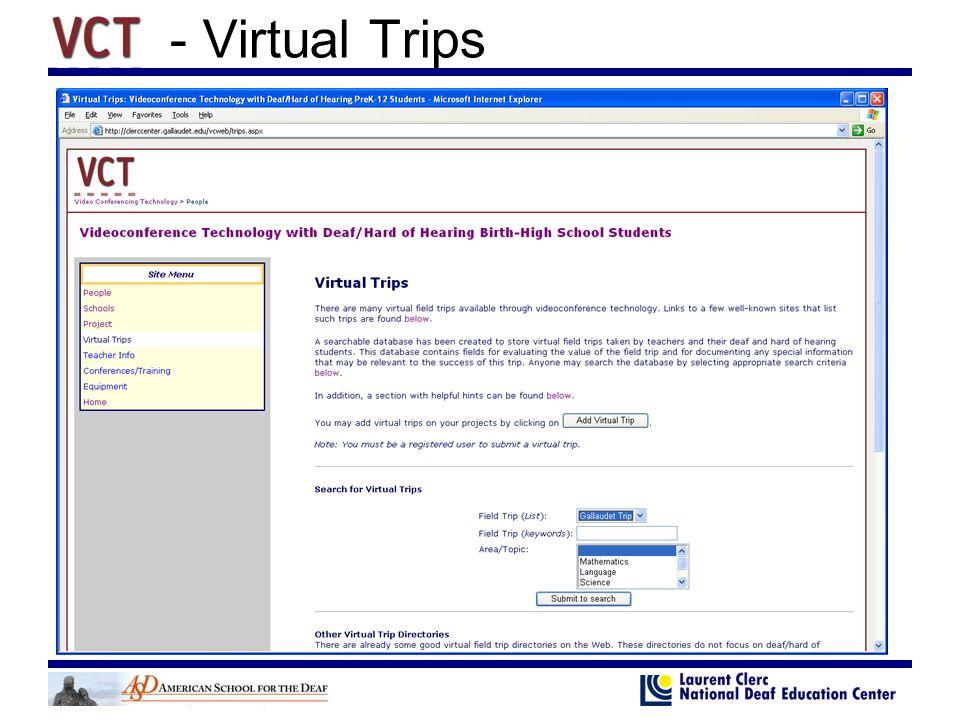 - Virtual Trips