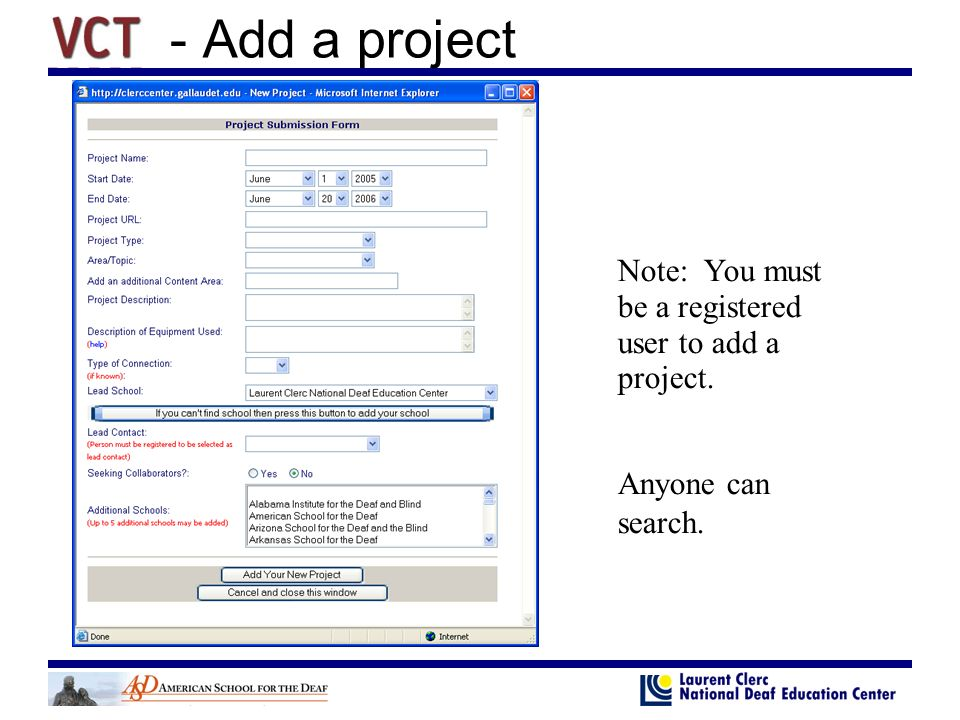 Note: You must be a registered user to add a project. Anyone can search.
