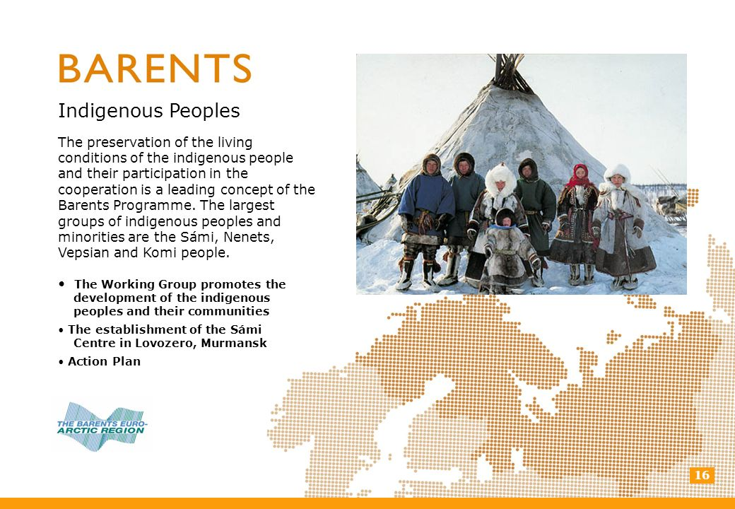 16 Indigenous Peoples The preservation of the living conditions of the indigenous people and their participation in the cooperation is a leading conce
