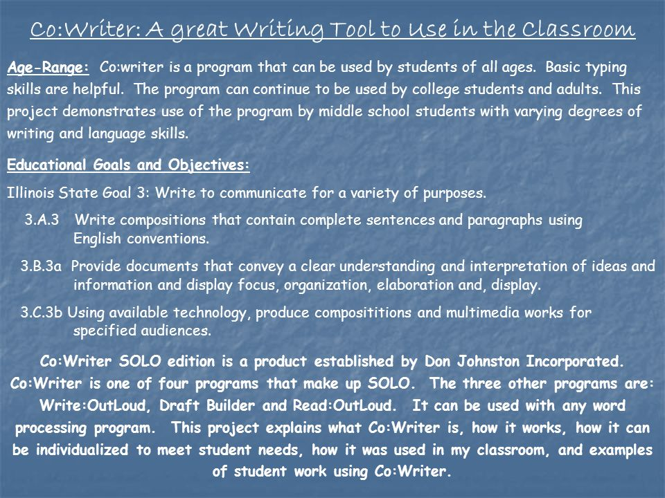Age-Range: Co:writer is a program that can be used by students of all ages.
