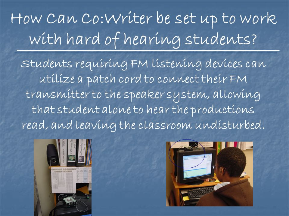 Teachers are able to log into Co:Writer and modify the settings for each individual writer.