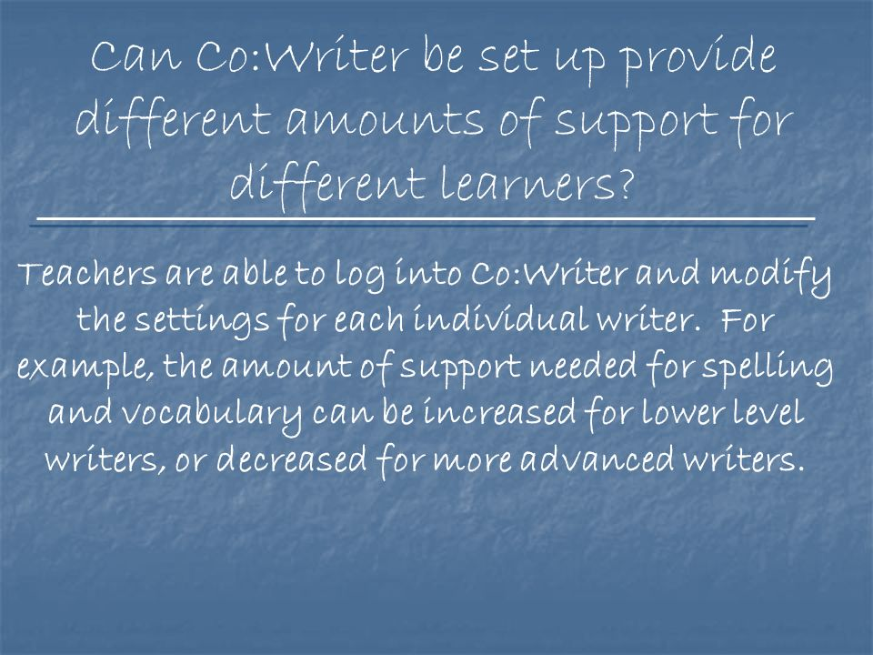 The teacher can also indicate the writing level of the student ranging from beginning to advanced.