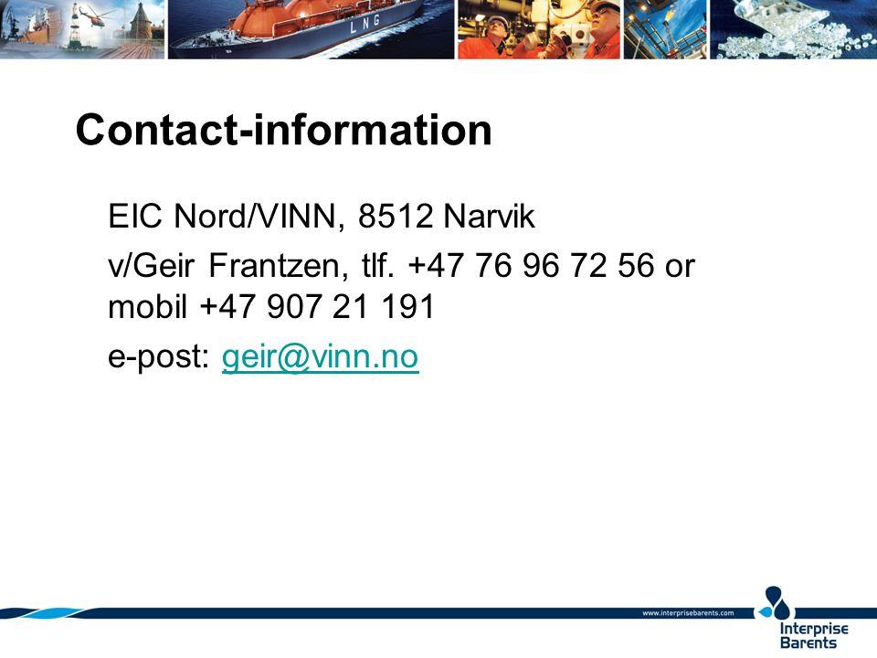 Contact-information EIC Nord/VINN, 8512 Narvik v/Geir Frantzen, tlf.