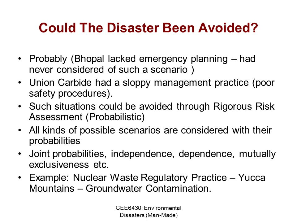 CEE6430: Environmental Disasters (Man-Made) Could The Disaster Been Avoided.