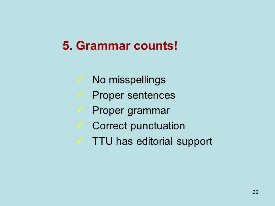 22 5. Grammar counts.