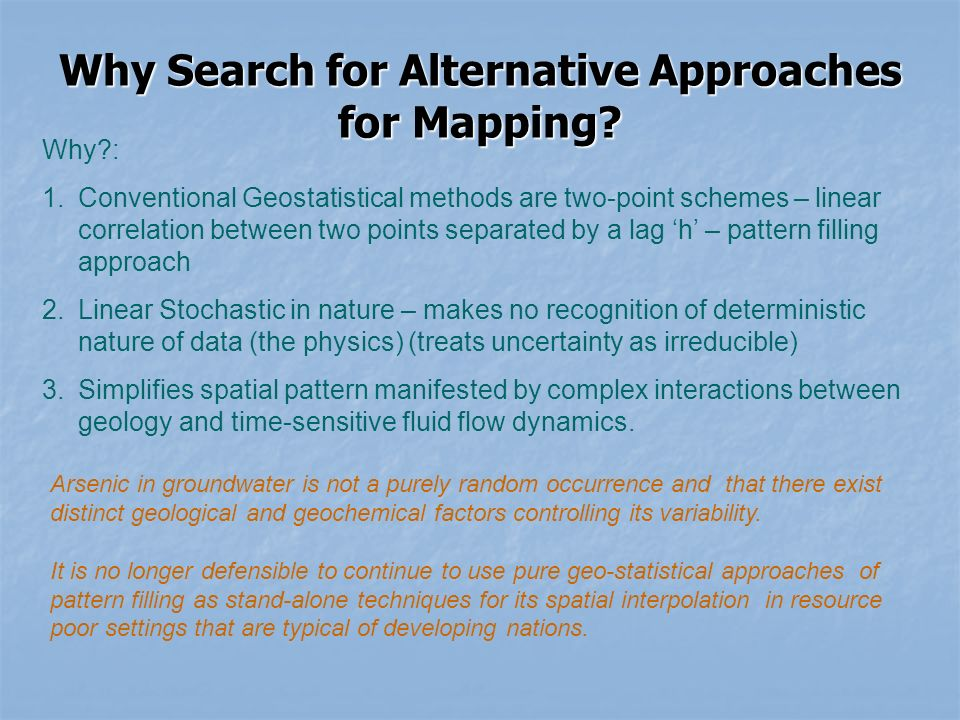 Why Search for Alternative Approaches for Mapping.