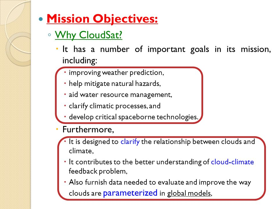 Mission Objectives: Why CloudSat.