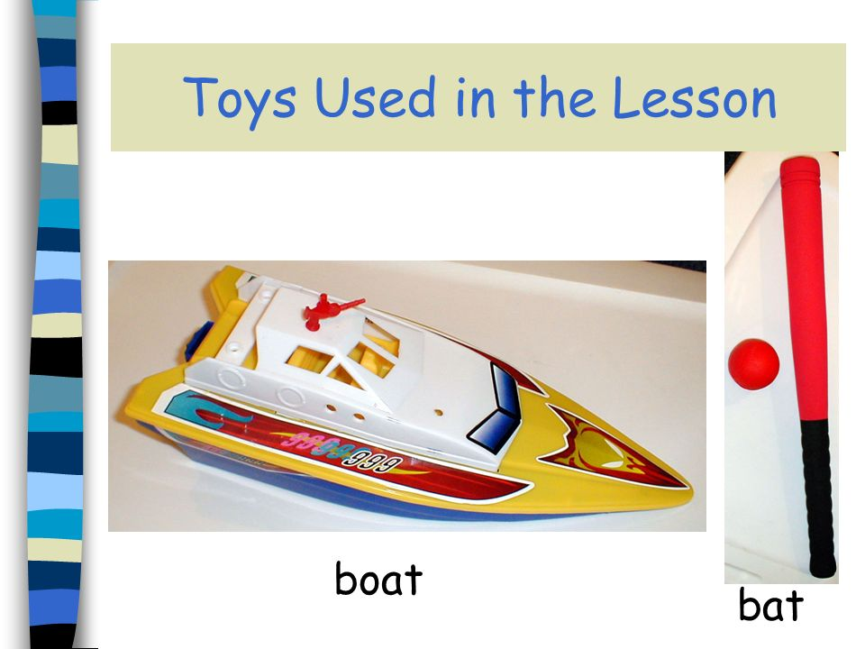 Toys Used in the Lesson boat bat
