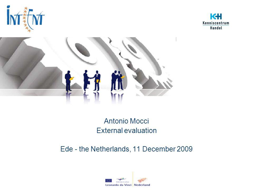 Antonio Mocci External evaluation Ede - the Netherlands, 11 December 2009