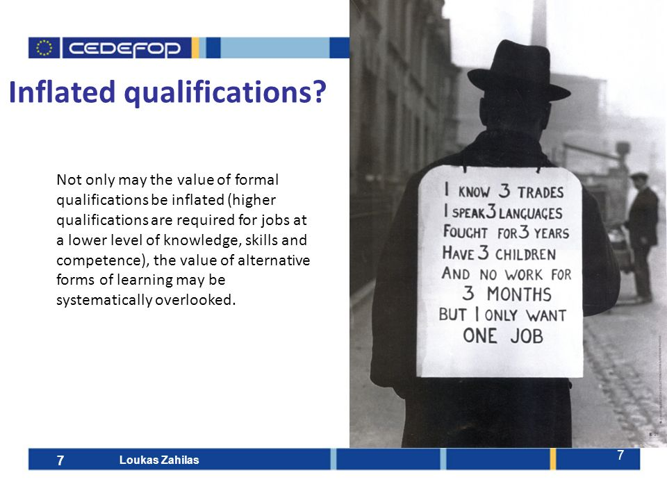 7 Inflated qualifications.
