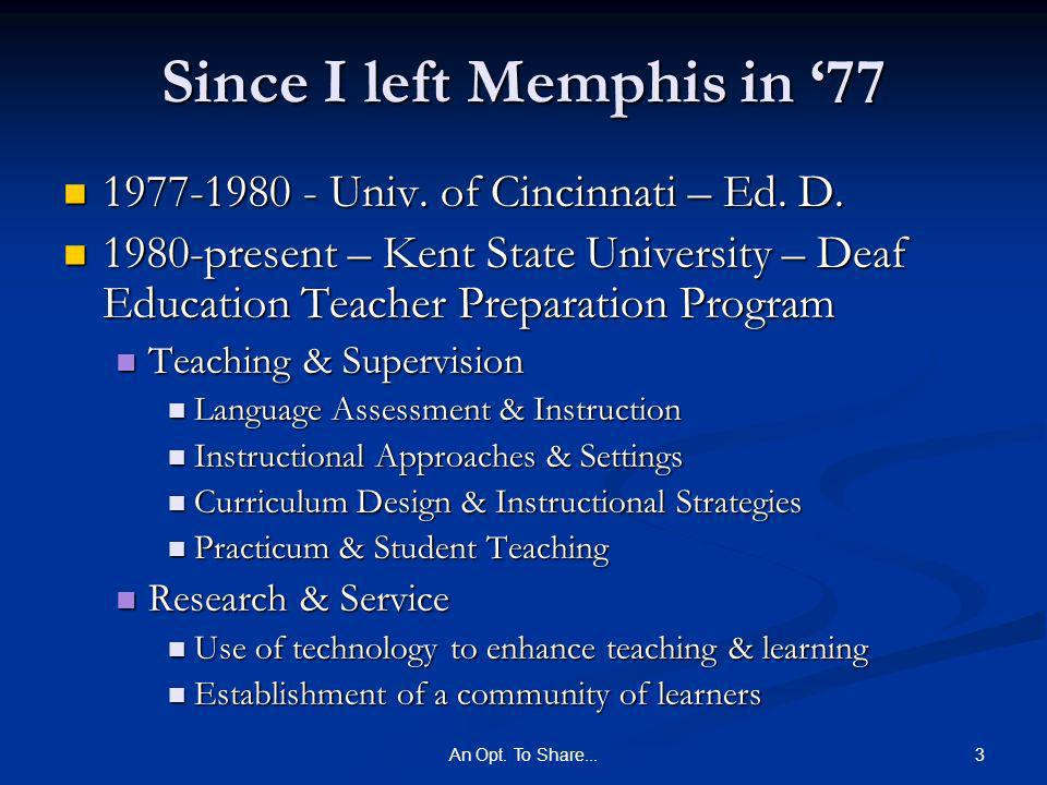 3An Opt. To Share... Since I left Memphis in 77 1977-1980 - Univ.