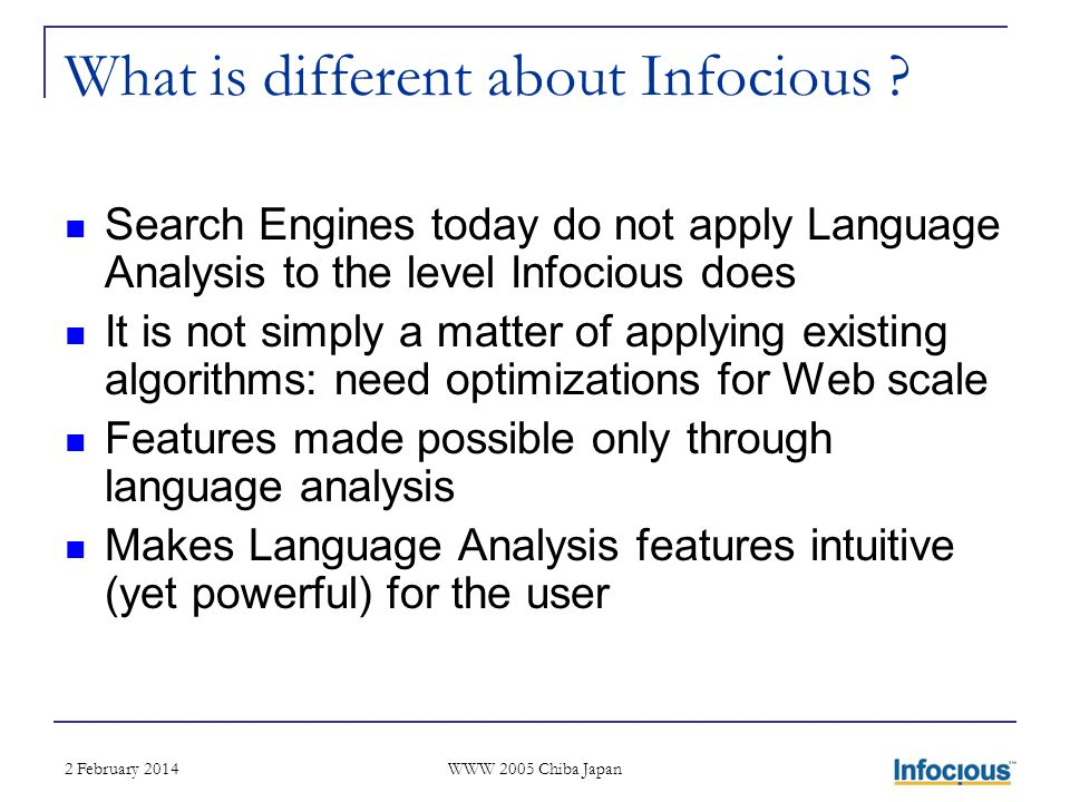2 February 2014 WWW 2005 Chiba Japan What is different about Infocious .