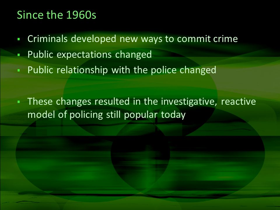 The move from prevention Early 1990s survey of one UK police force 40% of personnel assigned to investigation 1% assigned to crime prevention Audit Commission.