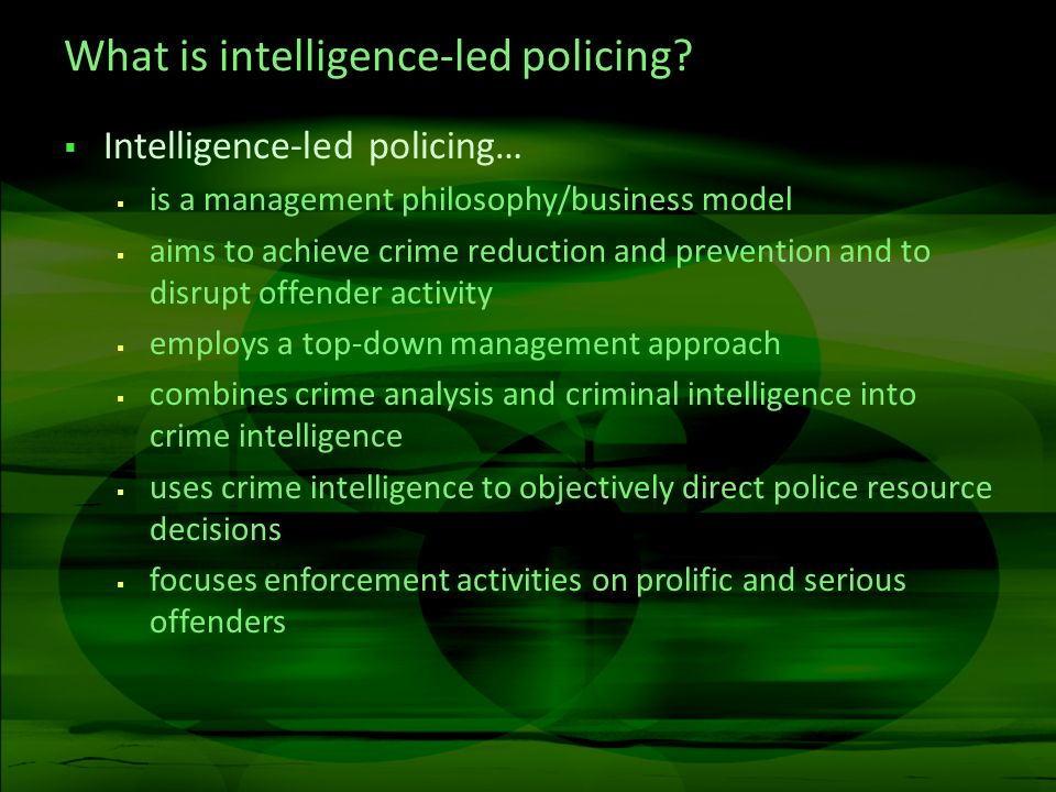 What is intelligence-led policing.