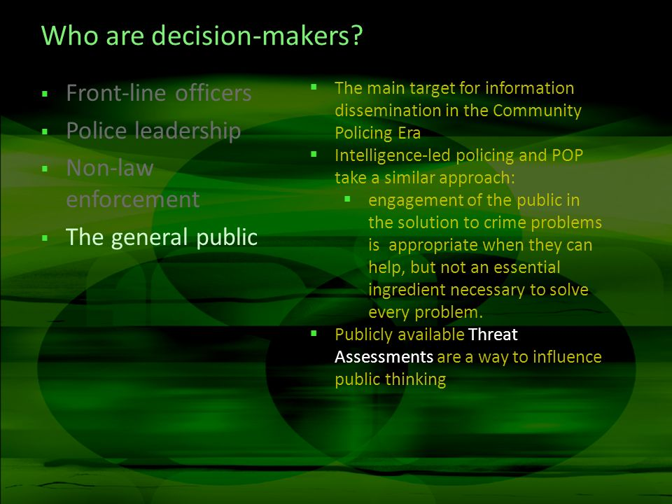 Who are decision-makers.