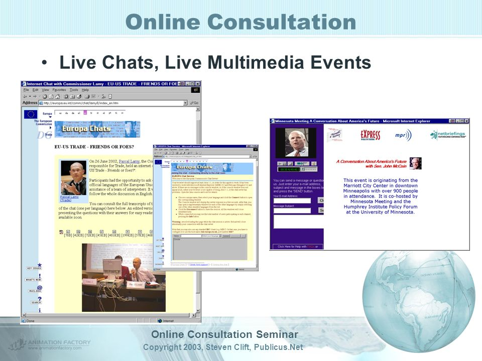Online Consultation Seminar Copyright 2003, Steven Clift, Publicus.Net Online Consultation Live Chats, Live Multimedia Events