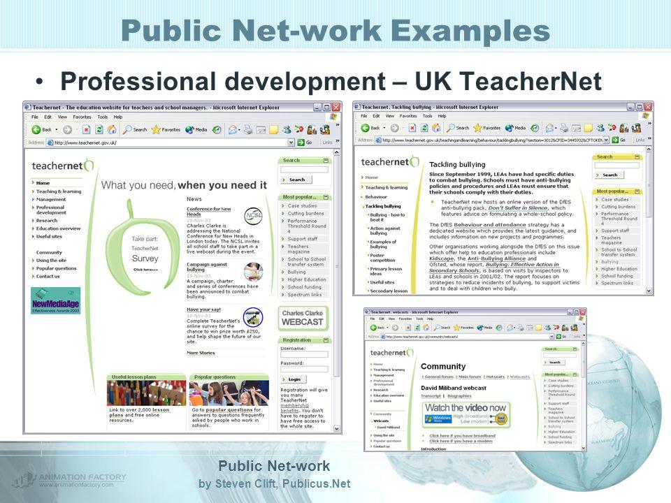 Public Net-work by Steven Clift, Publicus.Net Public Net-work Examples Professional development – UK TeacherNet