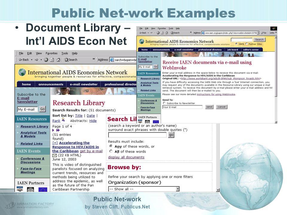 Public Net-work by Steven Clift, Publicus.Net Public Net-work Examples Document Library – Intl AIDS Econ Net