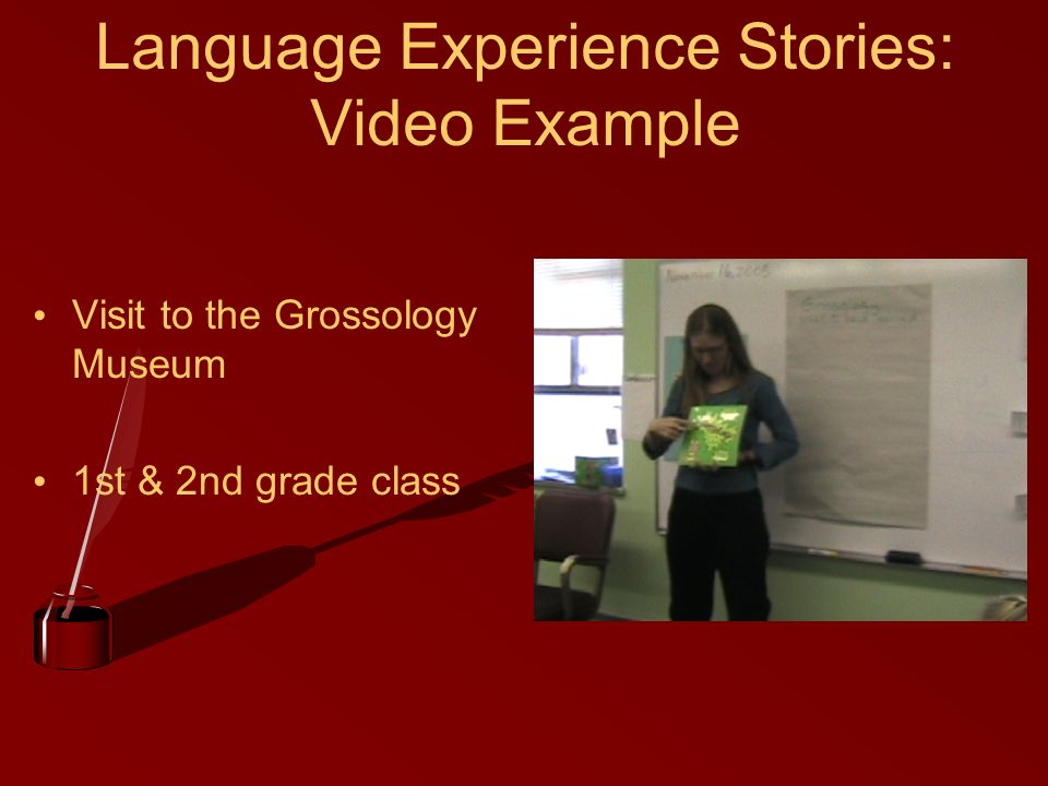 Language Experience Stories: Video Example Visit to the Grossology Museum 1st & 2nd grade class