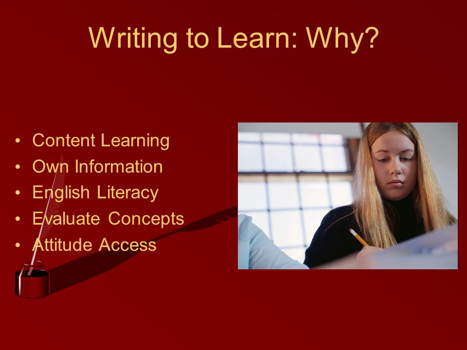 Writing to Learn: Why.