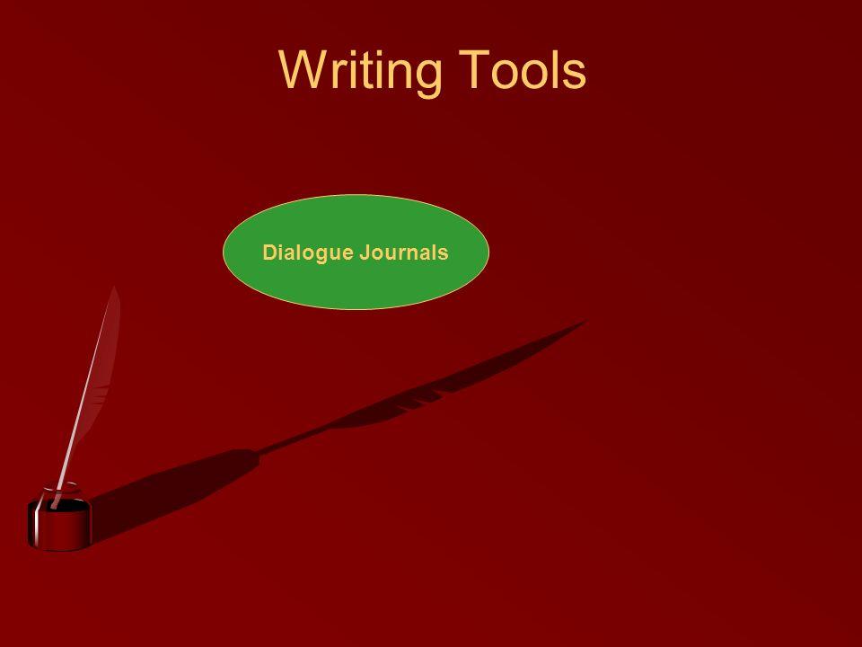 Writing Tools Dialogue Journals