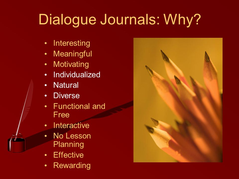 Dialogue Journals: Why.